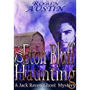 The Eton Bluff Haunting (Jack Raven Ghost Mystery Book 4)