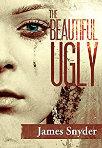 The Beautiful-ugly by James Snyder ebook deal