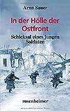 In der Hölle der Ostfront: Schicksal eines jungen Soldaten