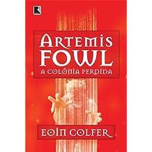 Artemis Fowl: A colônia perdida (Vol. 5)