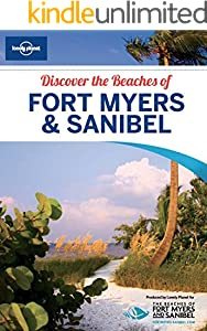Lonely Planet Discover the Beaches of Fort Myers & Sanibel (Kindle Edition with Audio/Video)