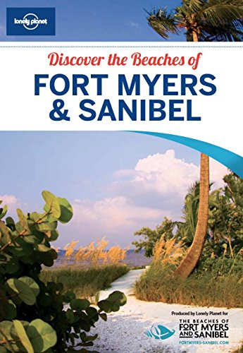 Lonely Planet Discover the Beaches of Fort Myers & - Myers Sanibel Fort