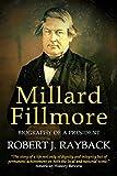 #9: Millard Fillmore: Biography of a President
