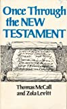 Once Through the New Testament, Zola Levitt and Tom McCall, 0915684780