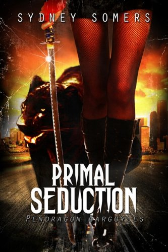 Download Primal Seduction (Pendragon Gargoyles) pdf