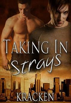 Taking In Strays by [Kracken]