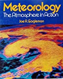 img - for Meteorology: The Atmosphere in Action book / textbook / text book