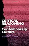 Critical Reasoning in Contemporary Culture, , 0791409805