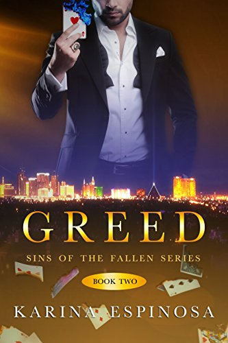 Greed (Sins of the Fallen Book 2) by [Espinosa, Karina]