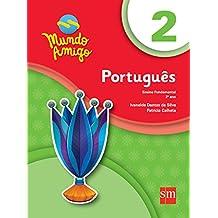 Mundo Amigo. Português - 2º Ano