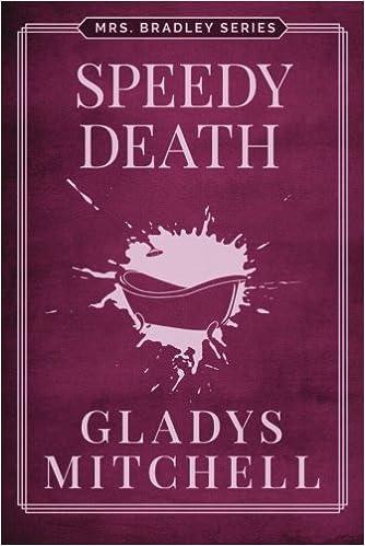 Speedy Death (Mrs Bradley Book 1)