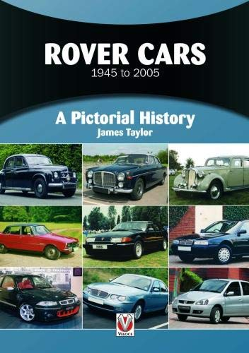 (Rover Cars 1945 to 2005: A Pictorial History)