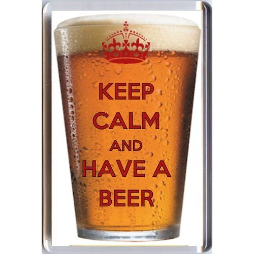 KEEP CALM AND HAVE A BEER FRIDGE MAGNET