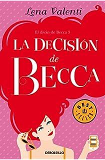 La decisión de Becca (El diván de Becca 3) (BEST SELLER)