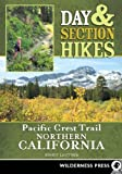 Search : Day & Section Hikes Pacific Crest Trail: Northern California (Day and Section Hikes)