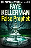 Front cover for the book False Prophet by Faye Kellerman