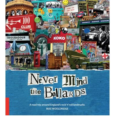 Download Never Mind The Bollards Footprint Activity & Lifestyle Guide: A Road Trip Around England's Rock'n'roll Landmarks (Footprint - Lifestyle Guides) (Paperback) - Common pdf epub