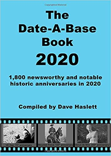 The Date-A-Base Book 2020: 1, 800 newsworthy and notable