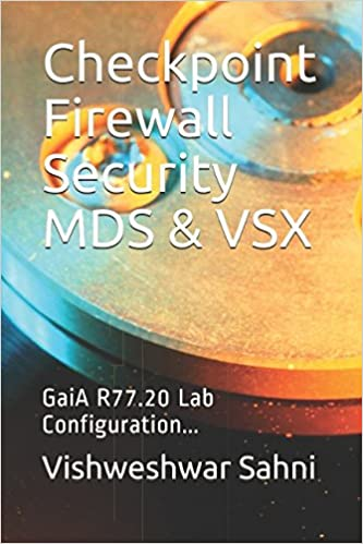 Checkpoint Firewall Security MDS & VSX: GaiA R77 20 Lab