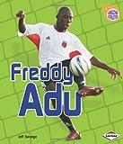 Freddy Adu (Amazing Athletes (Hardcover))