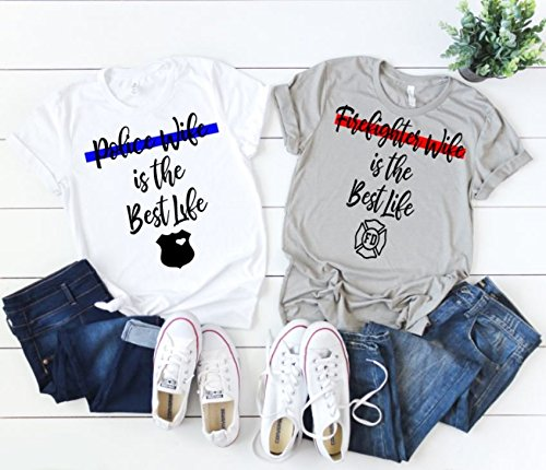 Firefighter Wife Shirt Firefighter Wife T-Shirts Fireman Wife Shirts Fire Wife Firefighter Wife is the Best Life Gift for Wife Thin Redline