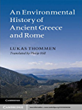An Environmental History of Ancient Greece and Rome (Key Themes in Ancient History)