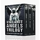 Vigilante Angels Trilogy: The Complete Boxed Set