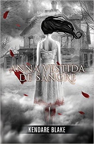 Anna vestida de sangre (Anna vestida de sangre 1): Amazon.es ...