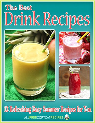 The Best Drink Recipes: 13 Refreshing Easy Summer Recipes for You -