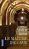 Le Maître de cave par Patrick GMELINE (de)