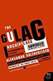 img - for The Gulag Archipelago Abridged: An Experiment in Literary Investigation (P.S.) book / textbook / text book