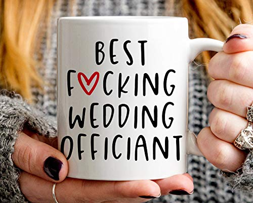 Wedding Officiant Gift | Best Wedding Officiant Coffee Mug | Best Fucking Wedding Officiant Ever | Bridal Party Gift for Wedding Officiant