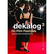 Dekalog 3: On Film Festivals