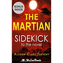 Analysis of The Martian: Sidekick to the Andy Weir Novel
