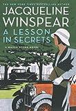 A Lesson in Secrets, Jacqueline Winspear, 0061727679