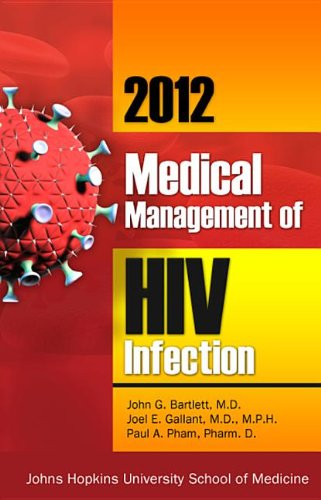 2012 Medical Management of HIV Infection - http://medicalbooks.filipinodoctors.org