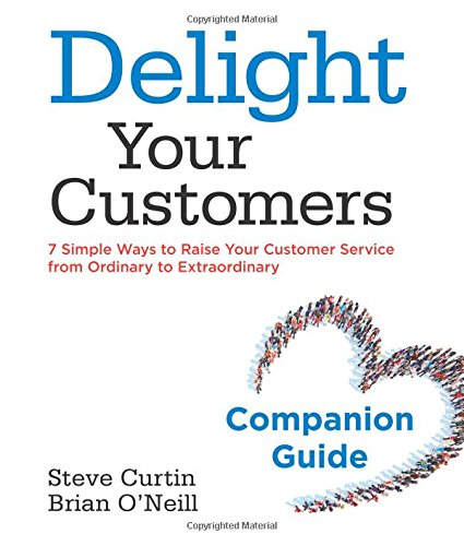 If Delight Your Customers has renewed your commitment to exceptional customer service, then the Delight Your Customers Companion Guide provides an effective road map to embed the key learnings into the culture of your organization. Many of Steve's cl...