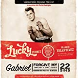 Gabriel, Forgive My 22 Sins by The Lucky Strikes (2011-02-22)