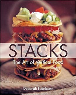 Stacks the art of vertical food deborah fabricant frankie stacks the art of vertical food deborah fabricant frankie frankeny 9781626542785 amazon books fandeluxe Image collections