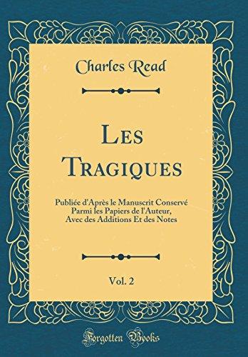 Les Tragiques, Vol. 2: Publiée d