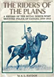 The Riders of the Plains, A. L. Haydon, 080480933X
