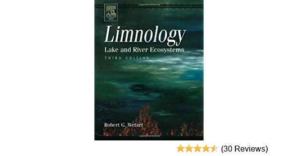 Lake and River Ecosystems Limnology
