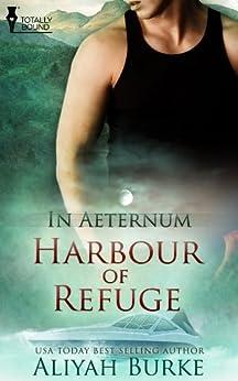 Harbour of Refuge (In Aeternum Book 2) by [Burke, Aliyah]