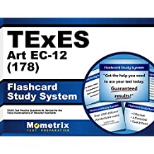 TExES Art EC-12 (178) Flashcard Study System: TExES Test Practice Questions & Review for the Texas Examinations...