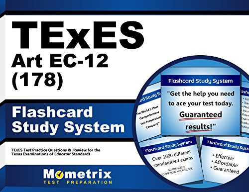 TExES Art EC-12 (178) Flashcard Study System: TExES Test Practice Questions & Review for the Texas Examinations of Educator Standards (Cards)