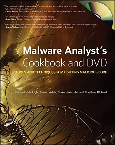 Malware Analyst's Cookbook and DVD: Tools and Techniques for Fighting Malicious Code (Dvd Recipes compare prices)