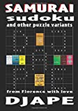 Samurai Sudoku and Other Puzzle Variants, D. J. Ape, 1441409858