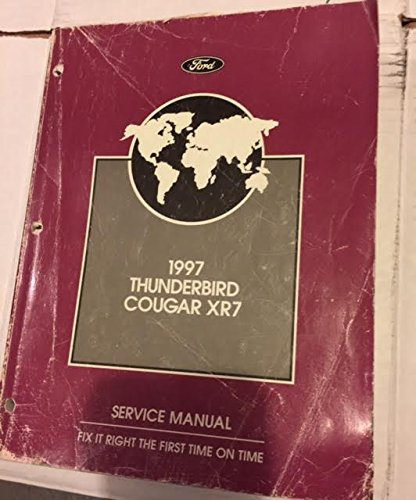 1997 Ford Thunderbird, Mercury Cougar XR7 Service Manual