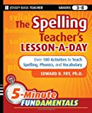 The Spelling Teacher's Lesson-a-Day, Edward B. Fry, 0470429801
