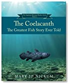 Coelacanth: The Greatest Fish Story Ever Told (The Aquitaine Reluctant Readers Series) (Volume 2)